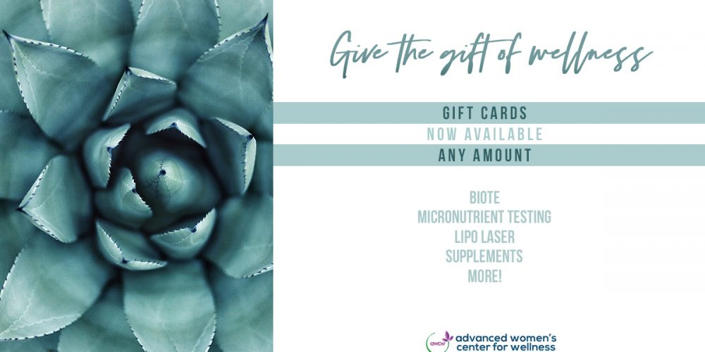 The Gift of Wellness: Gift Certificates Available Now to the Advanced Women's Center for Wellness